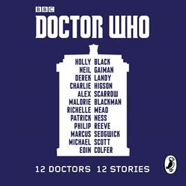 Hörbuch Doctor Who: 12 Doctors 12 Stories  - Autor Various   - gelesen von Malorie Blackman