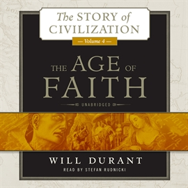 Hörbuch The Age of Faith  - Autor Will Durant   - gelesen von Stefan Rudnicki