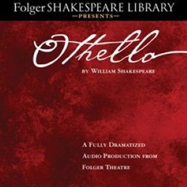 Hörbuch Othello  - Autor William Shakespeare   - gelesen von Full Cast Dramatization