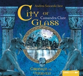 City of Glass (Chroniken der Unterwelt 3)