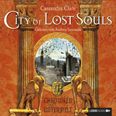 City of Lost Souls (Chroniken der Unterwelt 5)