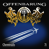 Chemtrails (Offenbarung 23 Folge 71)