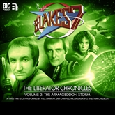 The Liberator Chronicles - The Armageddon Storm, Vol. 3