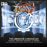 The Liberator Chronicles (Blake's 7, vol. 9)
