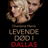 Levende død i Dallas - True blood 2