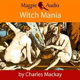 Witch Mania: The History of Witchcraft
