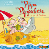 Pippa Pepperkorn - Pippa Pepperkorn macht Ferien
