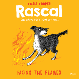 Hörbuch Facing the Flames (Rascal 4)  - Autor Chris Cooper   - gelesen von Jennifer Wagstaffe