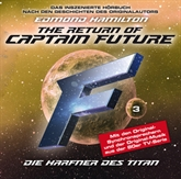 Die Harfner des Titan (The Return of Captain Future 3)