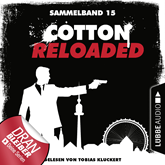 Cotton Reloaded: Sammelband 15 (Folgen 43-45)