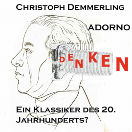 Hörbuch Adorno  - Autor Christoph Demmerling   - gelesen von Christoph Demmerling