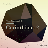 Corinthians 2 - The New Testament 8
