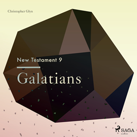Hörbuch Galatians - The New Testament 9  - Autor Christopher Glyn   - gelesen von Christopher Glyn