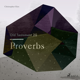 Hörbuch Proverbs - The Old Testament 20  - Autor Christopher Glyn   - gelesen von Christopher Glyn