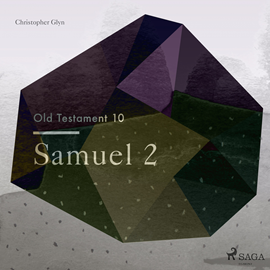 Hörbuch Samuel 2 - The Old Testament 10  - Autor Christopher Glyn   - gelesen von Christopher Glyn