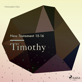 Hörbuch Timothy - The New Testament 15-16  - Autor Christopher Glyn   - gelesen von Christopher Glyn
