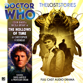 The Lost Stories, Series 1.4: The Hollows of Time