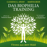 Das Biophilia-Training