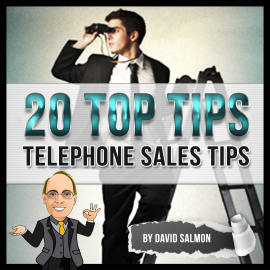 Hörbuch 20 Top Tips (Telephone Sales Tips)  - Autor David Salmon   - gelesen von David Salmon