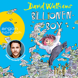 Hörbuch Billionen-Boy  - Autor David Walliams.   - gelesen von Kostja Ullmann