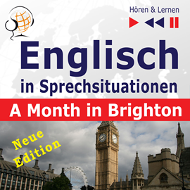 Hörbuch Englisch in Sprechsituationen A Month in Brighton