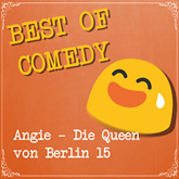 Best of Comedy - Angie, die Queen von Berlin 15