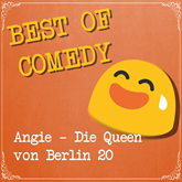Best of Comedy - Angie, die Queen von Berlin 20