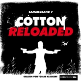 Cotton Reloaded: Sammelband 7 (Folge 19-21)