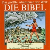 Die Bibel - Altes Testament vol.6