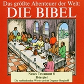 Die Bibel - Neues Testament vol.8