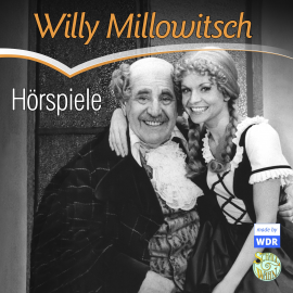 Hörbuch Willy Millowitsch - Hörspiele  - Autor diverse   - gelesen von Willy Millowitsch u.a.
