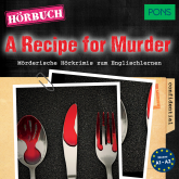 PONS Hörkrimi Englisch: A Recipe for Murder