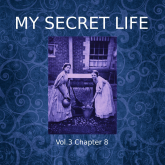 My Secret Life, Vol. 3 Chapter 8