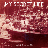 My Secret Life, Vol. 5 Chapter 13