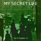 My Secret Life, Vol. 5 Chapter 17