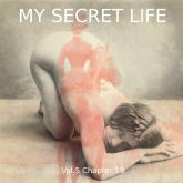 My Secret Life, Vol. 5 Chapter 19