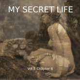 My Secret Life, Vol. 5 Chapter 6