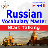 Hörbuch Russian Vocabulary Master: Start Talking (30 Topics at Elementary Level: A1-A2 – Listen & Learn)  - Autor Dorota Guzik   - gelesen von Schauspielergruppe