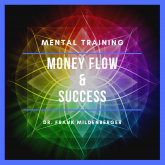 Mental Training Money Flow & Success