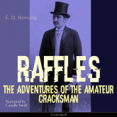 Raffles - The Adventures of the Amateur Cracksman