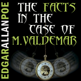 The Facts in the Case of M. Valdemar (Edgar Allan Poe)