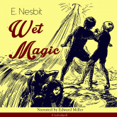 Wet Magic (Unabridged)