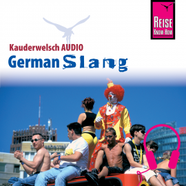 Hörbuch Reise Know-How Kauderwelsch AUDIO German Slang  - Autor Elfi H. M. Gilissen