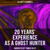 20 Years' Experience as a Ghost Hunter