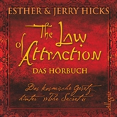"The Law of Attraction, Das kosmische Gesetz hinter ""The Secret"""