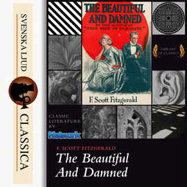 Hörbuch The Beautiful and Damned  - Autor F. Scott Fitzgerald   - gelesen von E Tavano
