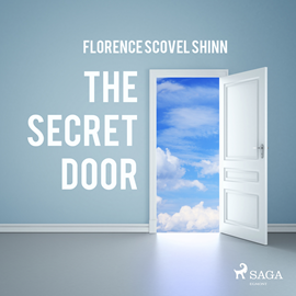Hörbuch The Secret Door  - Autor Florence Scovel Shinn   - gelesen von Paul Darn