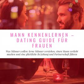Gute männer kennenlernen