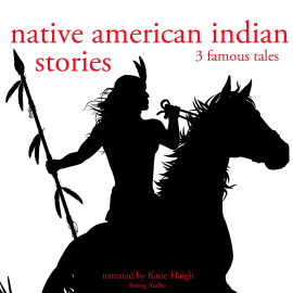 Hörbuch 3 American indian stories  - Autor Folktale   - gelesen von Katie Haigh