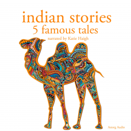 Hörbuch Indian stories: 5 famous tales  - Autor Folktale   - gelesen von Katie Haigh